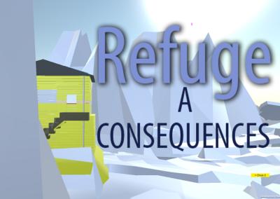 Refuge à conséquences